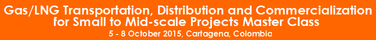 Gas/LNG Transportation, Distribution and Commercialization for Small to Mid-scale Projects Master Class