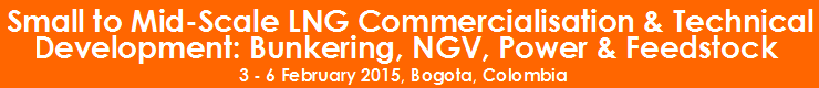 Small to Mid-Scale LNG Commercialisation and Technical Development Master Class: Bunkering, NGV, Power and Feedstock
